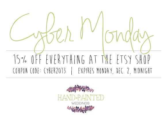Cyber Monday 2013 at Hand-Painted Weddings